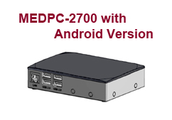 The New Fanless, Compact Medical Box PC with Android Version- MEDPC-2700